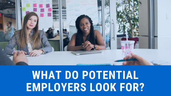 what do potential employers look for
